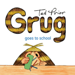 Grug goes to school Simon and Schuster