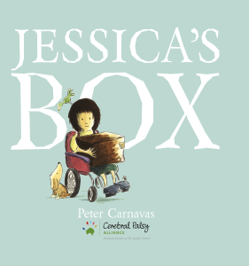 Jessicas Box by Peter Carnavas, Celebral Palsy edition